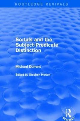 Sortals and the Subject-predicate Distinction (2001) by Michael Durrant