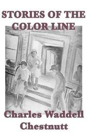 Stories of the Color Line by Charles Waddell Chestnutt image