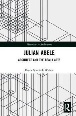 Julian Abele by Dreck Spurlock Wilson