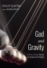 God and Gravity by Philip Clayton
