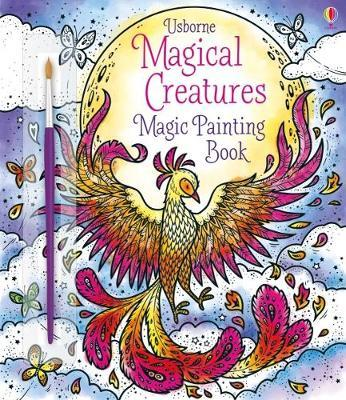 Magical Creatures Magic Painting Book by Abigail Wheatley image