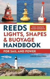 Reeds Lights, Shapes and Buoyage Handbook by Simon Jollands