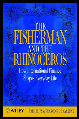 The Fisherman and the Rhinoceros by Eric Briys image