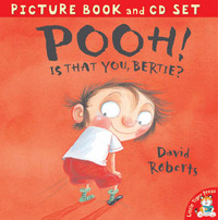 Pooh! Is That You, Bertie? by David Roberts image