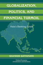 Globalization, Politics, and Financial Turmoil by Shanker Satyanath image