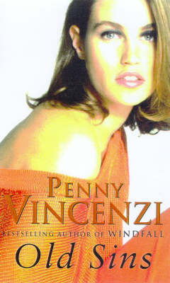 Old Sins by Penny Vincenzi
