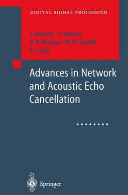 Advances in Network and Acoustic Echo Cancellation by Jacob Benesty