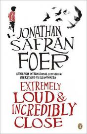 Extremely Loud and Incredibly Close by Jonathan Safran Foer image