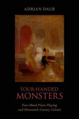 Four-Handed Monsters by Adrian Daub