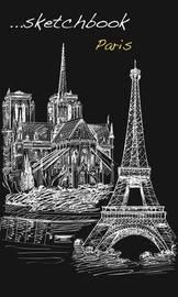 Travel Journal Paris by Sara Muzio