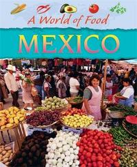 A World of Food: Mexico by Geoff Barker image
