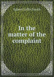 In the Matter of the Complaint by Egbert Coffin Smyth