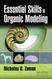 Essential Skills in Organic Modeling by Nicholas Bernhardt Zeman image