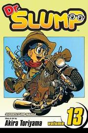Dr. Slump, Vol. 13 by Akira