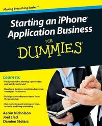 Starting an iPhone Application Business For Dummies by Joel Elad