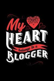 My Heart Belongs to a Blogger by Dennex Publishing image