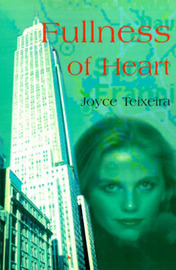 Fullness of Heart by Joyce Teixeira image