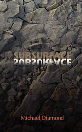 Subsurface by Michael Diamond