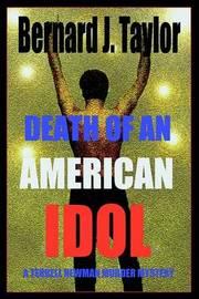 Death of an American Idol: A Terrell Newman Murder Mystery by Bernard J. Taylor image