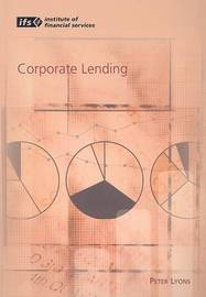 Corporate Lending by Peter Lyons image