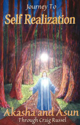 Journey to Self Realization by Craig Russell