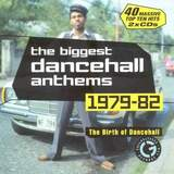 The Biggest Dancehall Anthems '79 82 (2CD) by Various