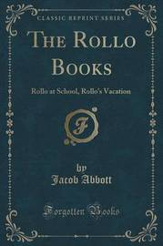 The Rollo Books by Jacob Abbott