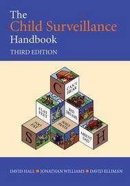 The Child Surveillance Handbook, 3rd Edition by David Hall