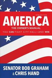 America, the Owner's Manual by Bob Graham