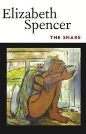 The Snare by Elizabeth Spencer
