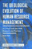 The Ideological Evolution of Human Resource Management by Sami Itani