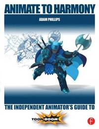 Animate to Harmony by Adam Phillips