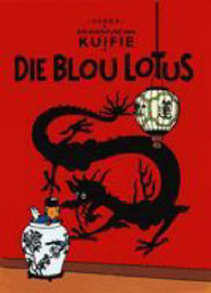 Die Blou Lotus (The Adventures of Tintin #5 - Afrikaans) by Herge image