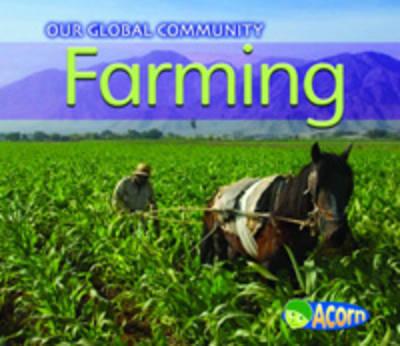 Farming by Cassie Mayer