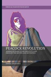 Peacock Revolution by Daniel Delis Hill