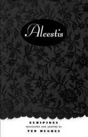 Alcestis by Euripedes