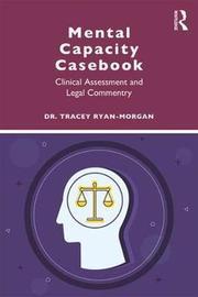 Mental Capacity Casebook by Tracey Ryan-Morgan