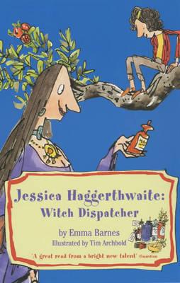 Jessica Haggerthwaite: Witch Dispatcher by Emma Barnes image