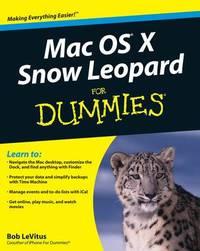 Mac OS X Snow Leopard For Dummies by Bob LeVitus