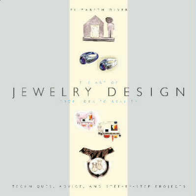 The Art of Jewelry Design: From Idea to Reality by Elizabeth Olver image