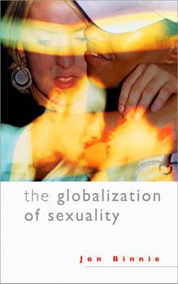 The Globalization of Sexuality by Jon Binnie image