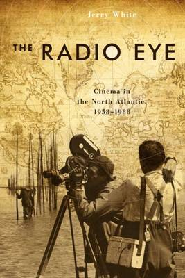 The Radio Eye by Jerry White image