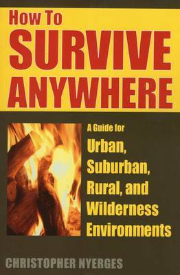 How to Survive Anywhere by Christopher Nyerges image
