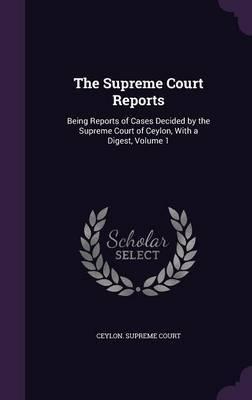 The Supreme Court Reports