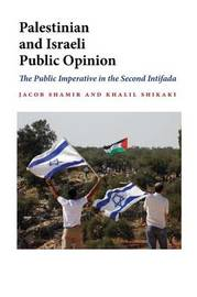 Palestinian and Israeli Public Opinion by Jacob Shamir image