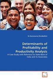 Determinants of Profitability and Productivity Analysis by Dr.Guruswamy Devabathini