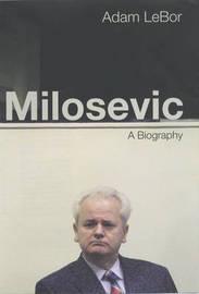 Milosevic by Adam LeBor image