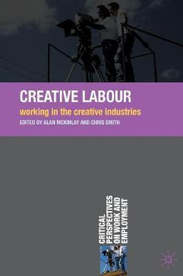 Creative Labour by Alan McKinlay