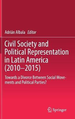 Civil Society and Political Representation in Latin America (2010-2015) image