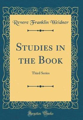 Studies in the Book by Revere Franklin Weidner